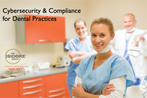 Cybersecurity & Compliance for Dental Practices
